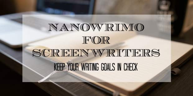 Nanowrimo for screenwriters