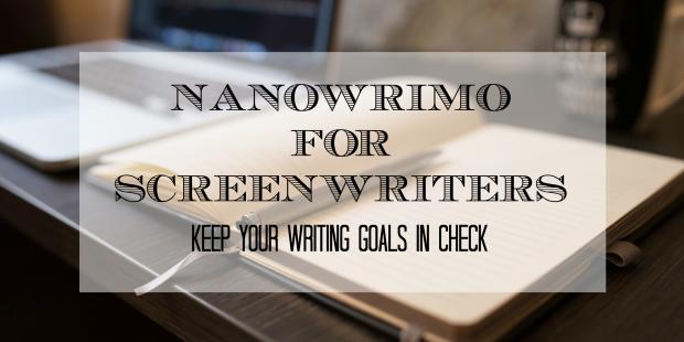 Nanowrimo for screenwriters